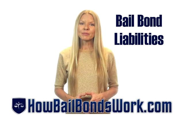 Bail Bond Liabilities http://HowBailBondsWork.com